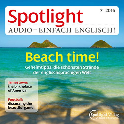 Spotlight Audio - Beach time! 7/2016 Titelbild
