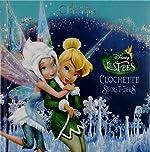 FEE CLOCHETTE 4 - Les Grands Classiques Disney de Walt Disney