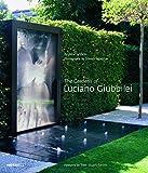 Image of The Gardens of Luciano Giubbilei