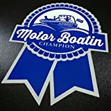 Fugly Coolers Motor Boatin Champion -Sticker