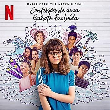 Confissões de uma Garota Excluída (Música do filme Netflix)