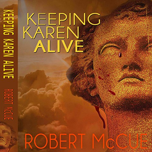 Keeping Karen Alive audiobook cover art