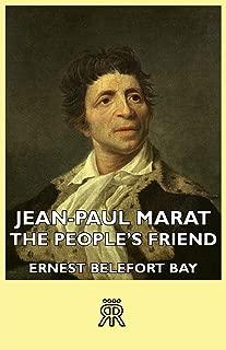 Jean-Paul Marat - The People's Friend