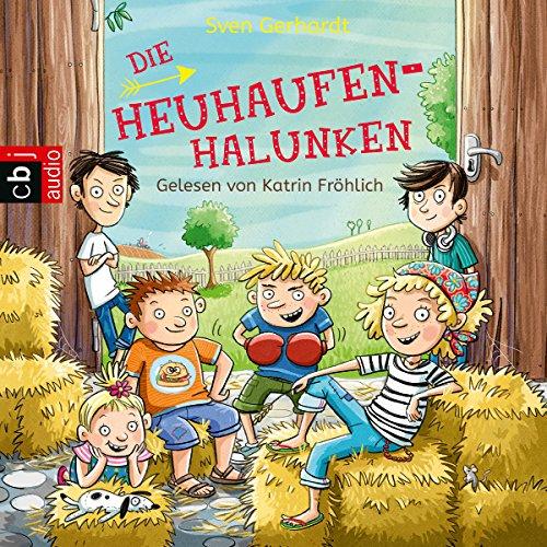 Die Heuhaufen-Halunken audiobook cover art