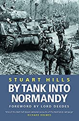 By Tank Into Normandy (Cassell Military Paperbacks): Stuart Hills, Lord Deedes