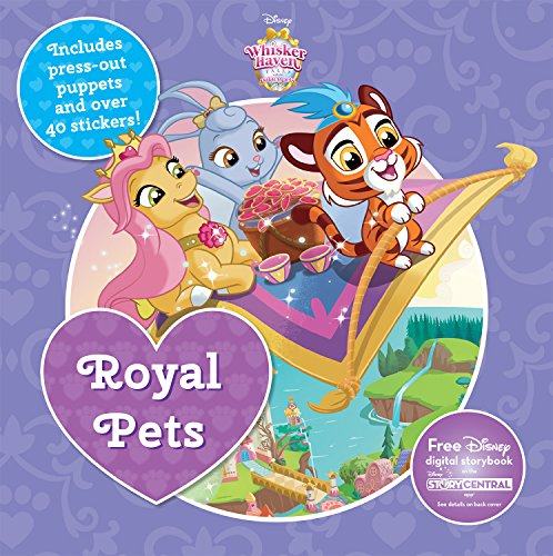 Disney Whisker Haven: Royal Pets (8 X 8 Activity & Sticker Book) (Disney Whisker Haven Tales: Palace Pets)