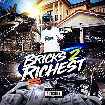 Bricks 2 Richest