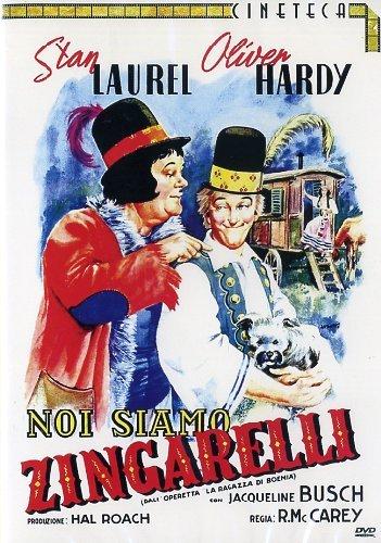 Stanlio & Ollio - Noi Siamo Zingarelli