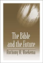 the bible and the future hoekema
