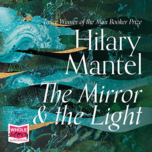 The Mirror and the Light Titelbild