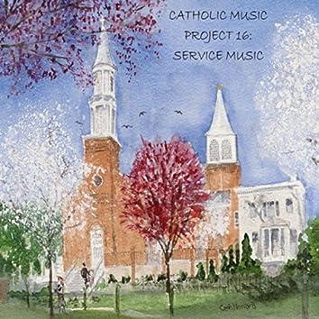 Catholic Music Project 16: Service Music