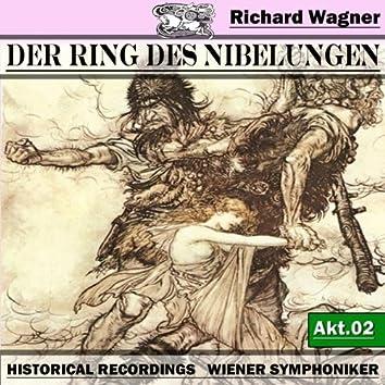 Der Ring des Niebelungen, Akt. 2