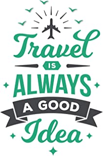 Travel is always a good idea: Notebook I Notizbuch I Traveller Notebook Globetrotter Gift World Trip Journal - 6x9 120 Pag...