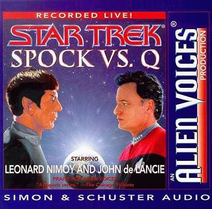 Spock Vs. Q: Alien Voices
