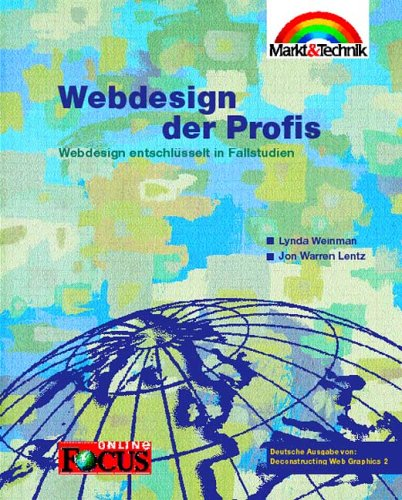 Webdesign der Profis. Webdesign entschlüsselt in Fallstudien
