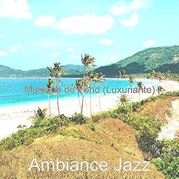 Musique de Fond (Luxuriante)