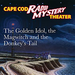 The Golden Idol, the Magwitch and the Donkey's Tail cover art