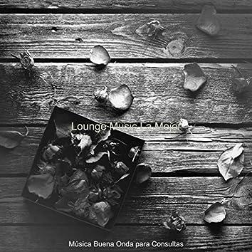 Lounge Music La Mejor
