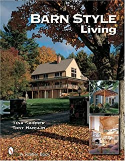 Barn Style Living: Design And Plan Inspiration for Timber Frame Homes