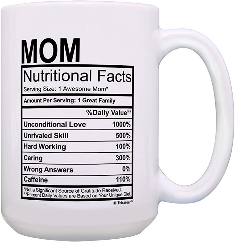 Funny Mom Birthday Gifts Mom Nutritional Facts Mug 1 Awesome Mom Cup 15 Oz Coffee Mug Tea Cup White