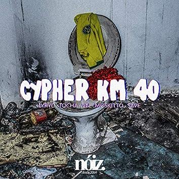 Cypher Km 40