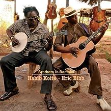 Brothers in Bamako by Eric Bibb, Habib Koite (2012) Audio CD