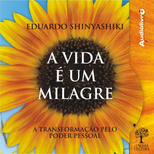 A Vida é um Milagre [Life Is a Miracle] audiobook cover art