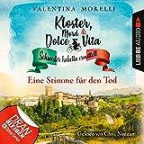Eine Stimme für den Tod: Kloster, Mord und Dolce Vita - Schwester Isabella ermittelt 8