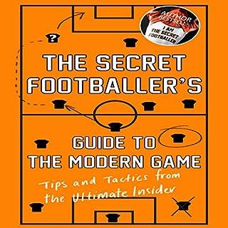 The Secret Footballer's Guide to the Modern Game cover art