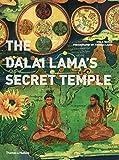 The Dalai Lama's secret temple