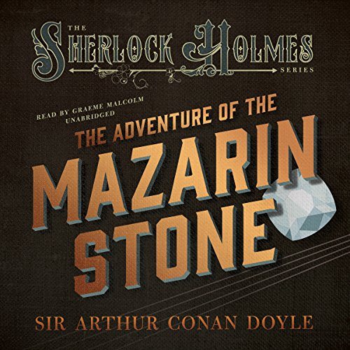 The Adventure of the Mazarin Stone: Sherlock Holmes copertina