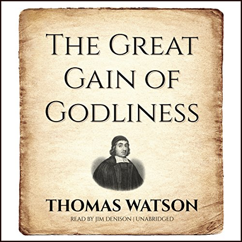 The Great Gain of Godliness audiobook cover art