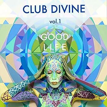 Good Life, Vol. 1