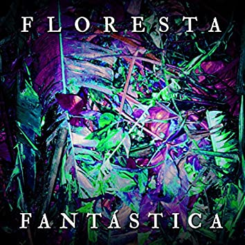 Floresta Fantástica