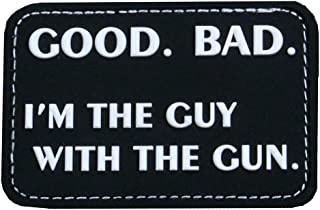 """Violent Little Machine Shop""""Good. Bad. I`m the Guy With the Gun"""" Morale Patch"""