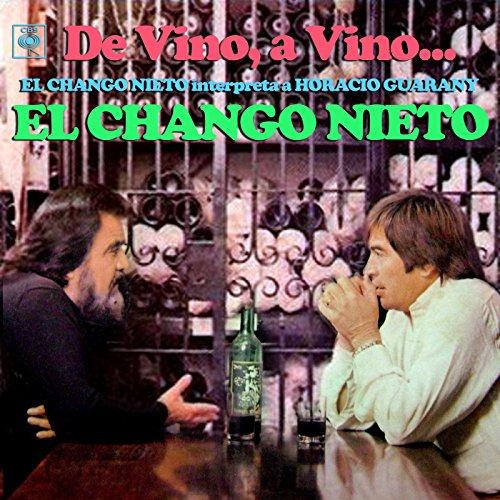 De Vino, a Vino... El Chango Nieto Interpreta a Horacio Guarany