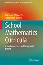 School Mathematics Curricula: Asian Perspectives and Glimpses of Reform