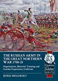 The Russian Army in the Great Northern War, 1700-1721: Organisation, Materiel, Training and Combat Experience, Uniforms