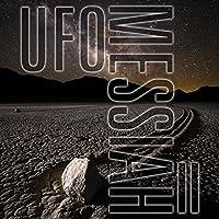 UFO Messiah II
