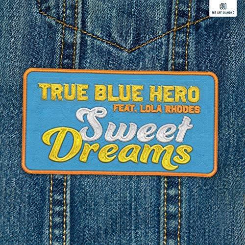 True Blue Hero feat. Lola Rhodes