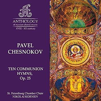 P. Chesnokov, Ten Communion Hymns, Op. 25