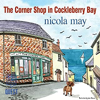 The Corner Shop in Cockleberry Bay                   By:                                                                                                                                 Nicola May                               Narrated by:                                                                                                                                 Penny Andews                      Length: 8 hrs and 10 mins     164 ratings     Overall 4.4