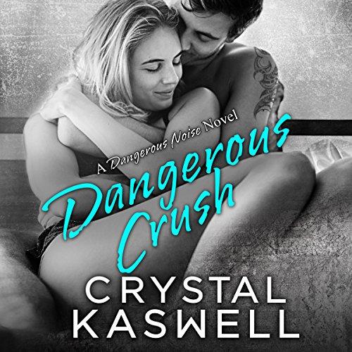 Dangerous Crush audiobook cover art