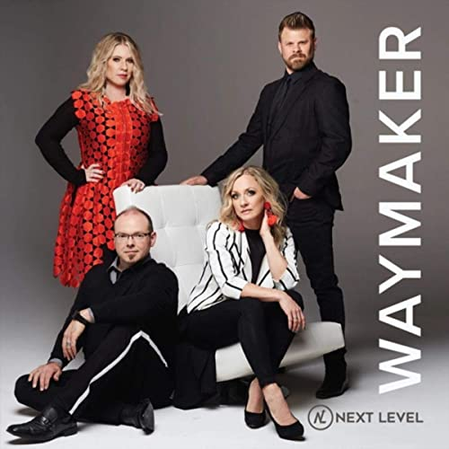 Next Level - Waymaker 2019
