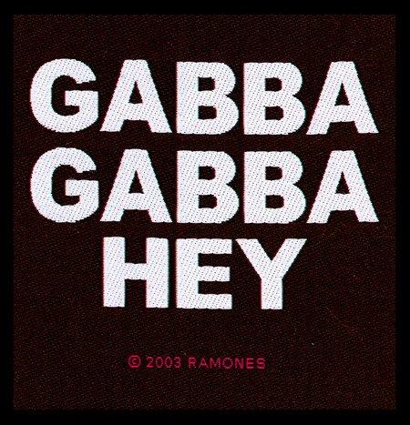 The Ramones - Gabba Gabba Hey [Patch/Aufnäher, Gewebt] [SP1748]