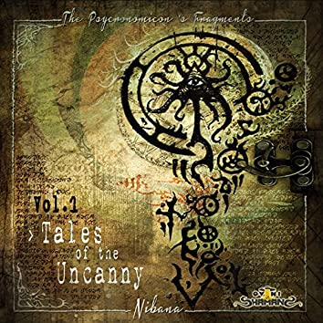 Tales of the Uncanny, Vol. 1 (The Psycronomicon's Fragments)