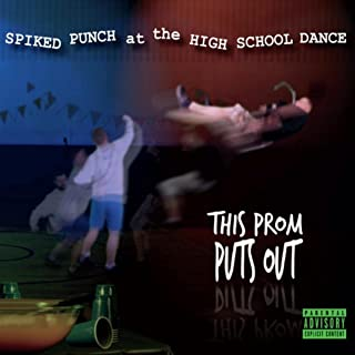 This Prom Puts Out [Explicit]