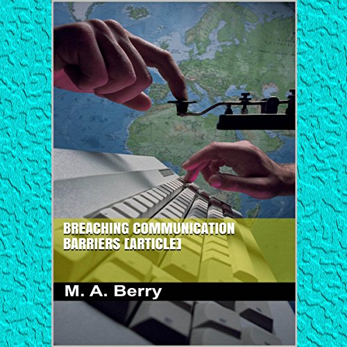 Breaching Communication Barriers audiobook cover art