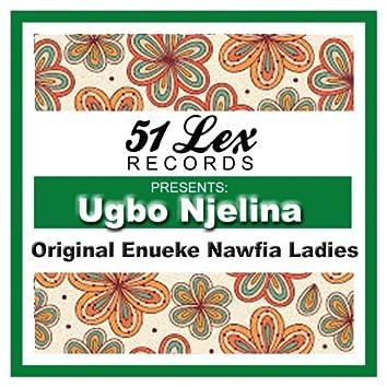 51 Lex Presents Ugbo Njelina