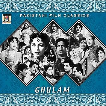 Ghulam (Pakistani Film Soundtrack)